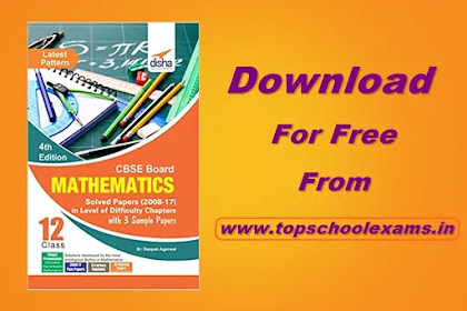Download Disha CBSE Board Class 12 Mathematics Solved Papers with 3 Sample Papers PDF
