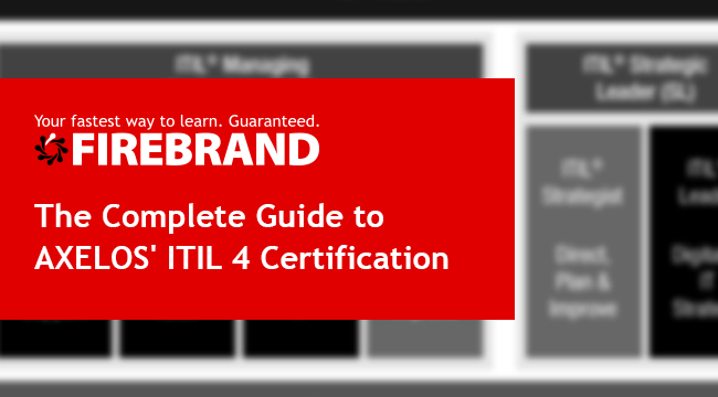 The Complete Guide to AXELOS' ITIL 4 Certification