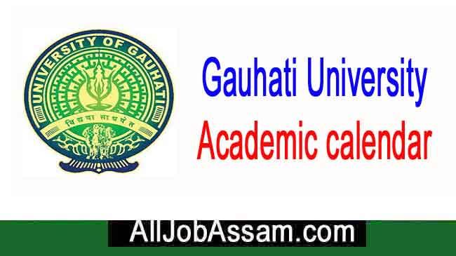Gauhati University Academic calendar