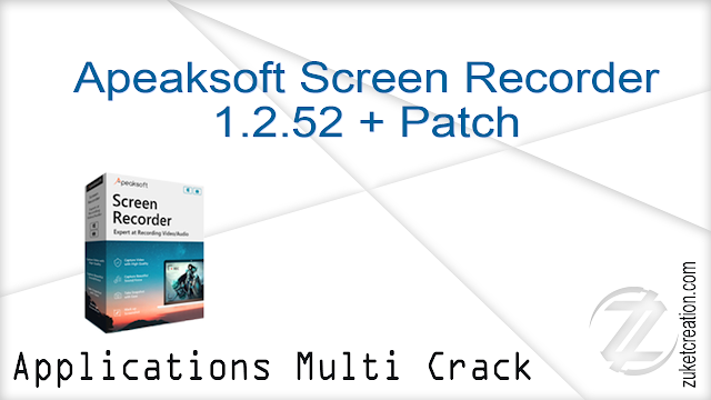 Apeaksoft Screen Recorder 1.2.52 + Patch