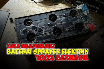 Memperbaiki Baterai Sprayer Elektrik