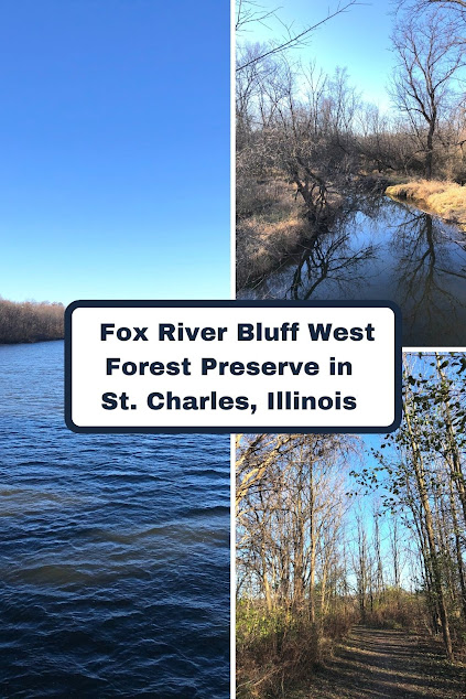 River Rambling Along the Fox River at Fox River Bluff West Forest Preserve in St. Charles, Illinois