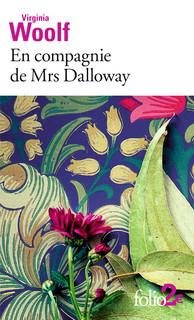 En compagnie de Mrs Dalloway de Virginia Woolf