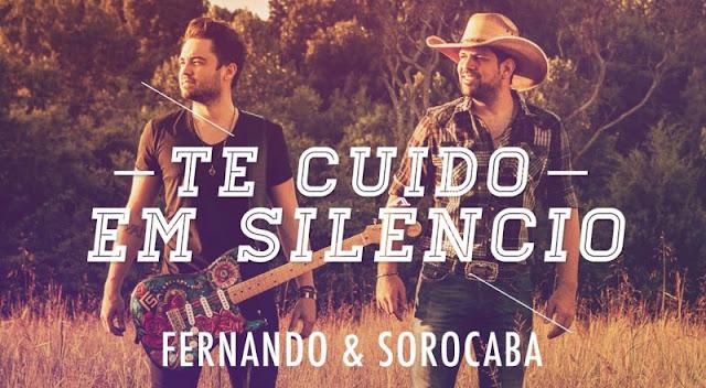 Fernando e Sorocaba - Te cuido em silêncio