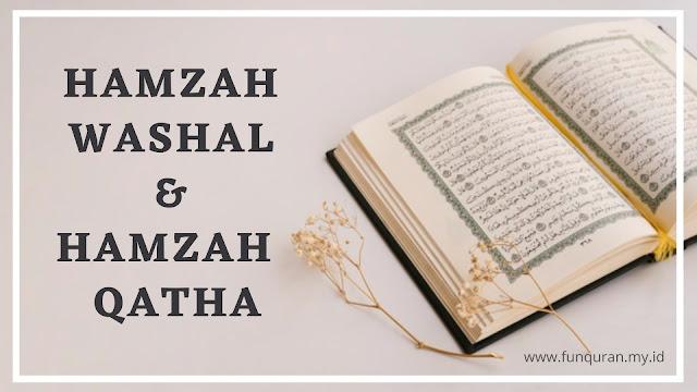 hamzah washal dan hamzah qatha