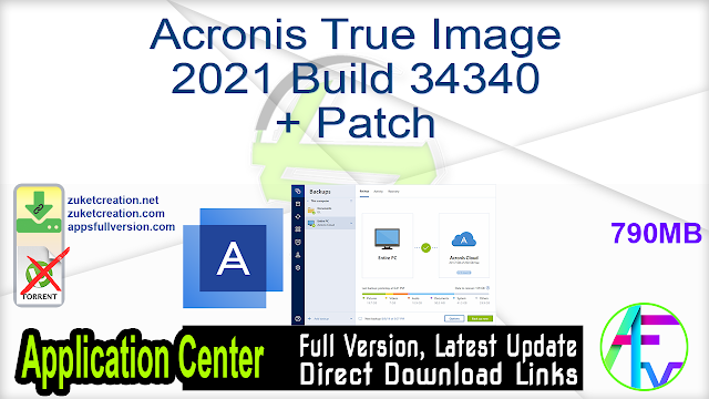 Acronis True Image 2021 Build 34340 + Patch