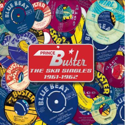 PRINCE BUSTER - The Ska Singles 1961-1962 (2014)