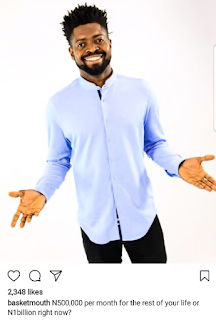 Basketmouth Throws out Question to Nigerians