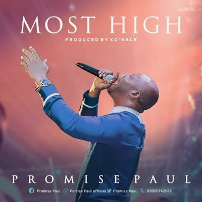 Promise Paul – Most High