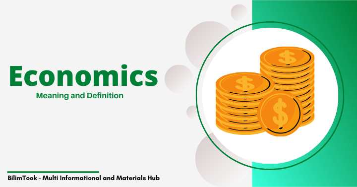 What is the Meaning and Definition of Economic