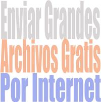 Enviar grandes archivos gratis por Internet - Solo Nuevas