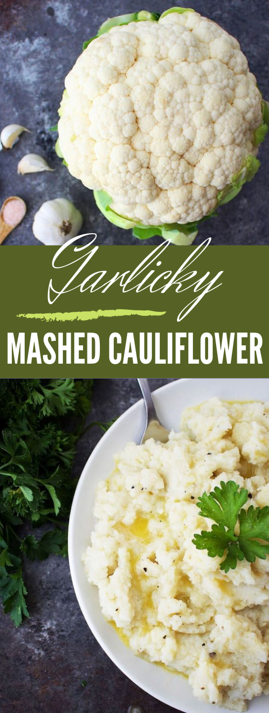 GARLICKY MASHED CAULIFLOWER #cauliflower #vegetarian