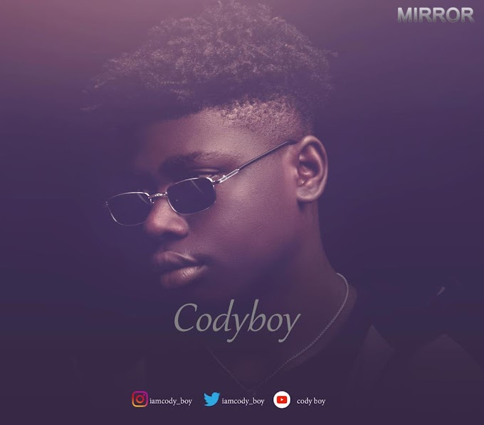 [Music] CodyBoy _ Mirrow