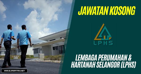 jawatan kosong kerajaan Lembaga Perumahan & Hartanah Selangor (LPHS) 2018