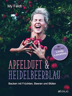 My Feldt ; Apfelduft & Heidelbeerblau ; AT Verlag