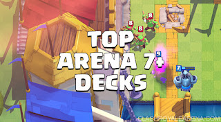 Five Best Deck Arena 7 Clash Royale