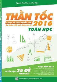 Thần Tốc Luyện Đề THPT Quốc Gia 2016 - Toán Học