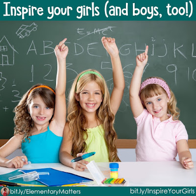 Inspire your girls (and boys, too!) There just aren't enough role models in our lives for girls. But they need encouragement and inspiration just as much as the boys do! Here are some ideas to help them think about!