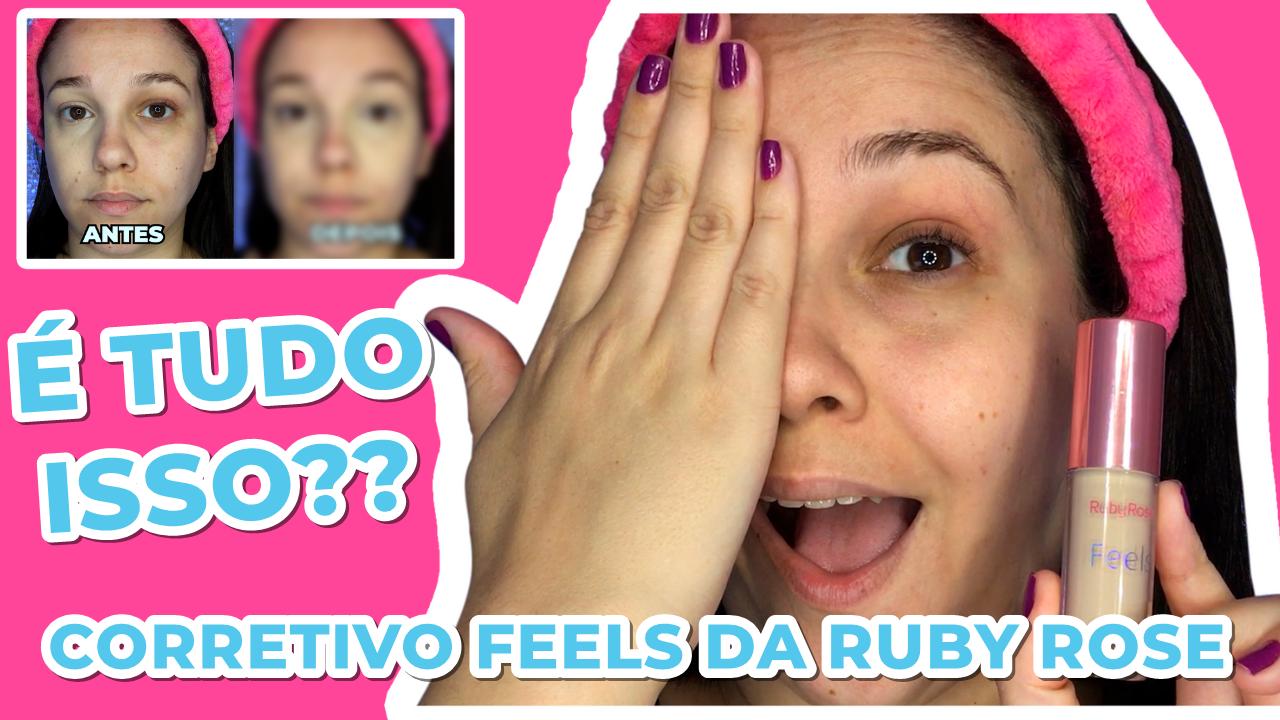 VÍDEO NOVO NO CANAL: CORRETIVO FEELS DA RUBY ROSE.