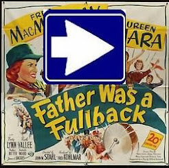 FATHER WAS A FULLBACK (1949)