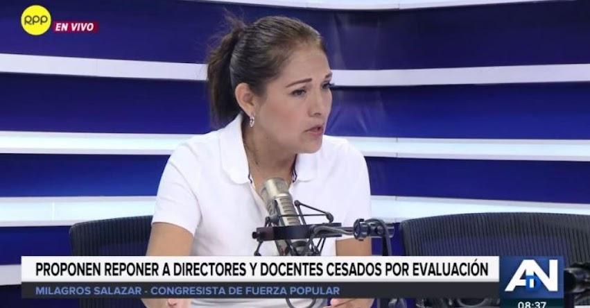 Congresista Fujimorista Milagros Salazar defiende proyecto para restituir a 10 mil directores que desaprobaron evaluación nacional
