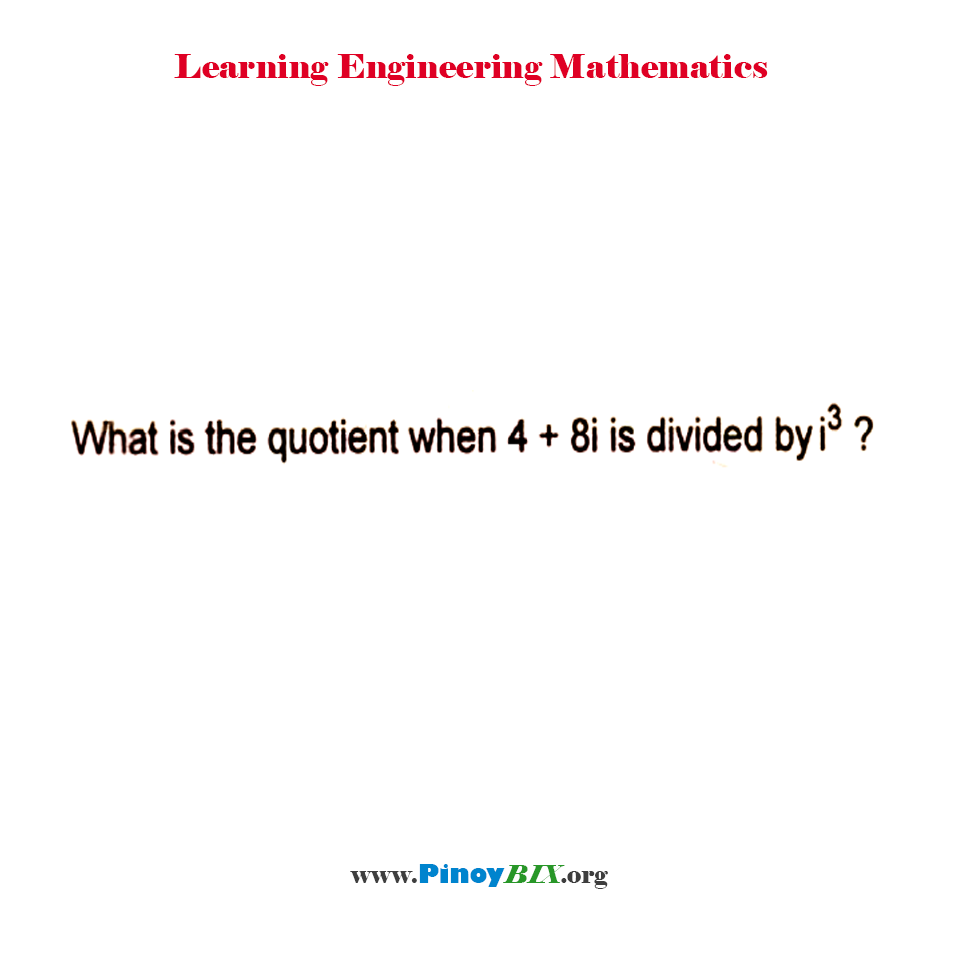 What is the quotient when 4 + 8i is divided by i^3?