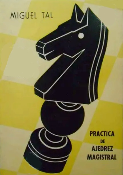 Portada del libro Práctica del ajedrez magistral