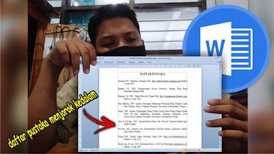 Cara Membuat Daftar Pustaka Menjorok Kedalam di Microsoft Word