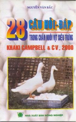 28 Câu Hỏi Đáp Trong Chăn Nuôi Vịt Siêu Trứng - Nguyễn Văn Bắc