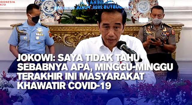 Sebut Masyarakat Semakin Khawatir dengan Covid-19, Jokowi: Saya Tidak Tahu Sebabnya Apa?