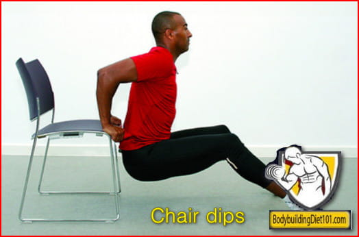 Chair dips Chair dips are an easier alternative to the regular dips you do at the gym.