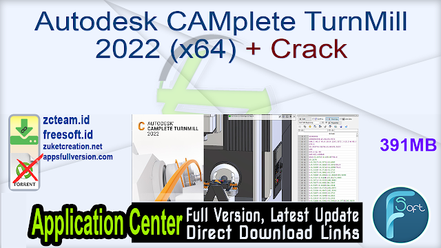 Autodesk CAMplete TurnMill 2022 (x64) + Crack_ ZcTeam.id