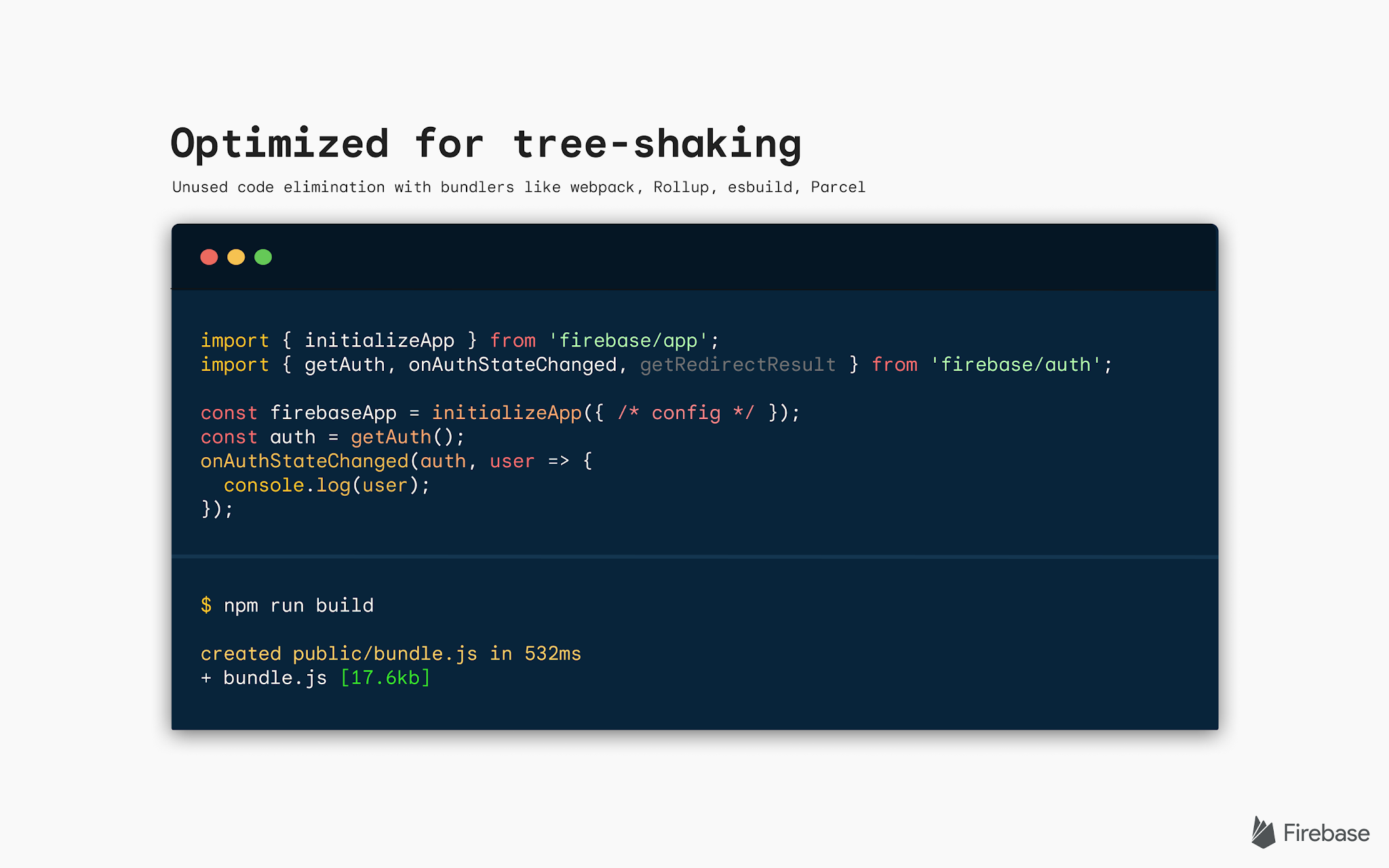 Image of code snippet with text that says Optimized for tree-shaking. Unused code elimination with bundlers like webpack, Rollup, esbuild, Parcel