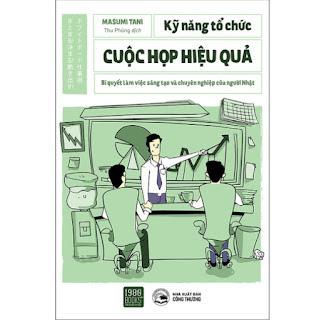 Kỹ Năng Tổ Chức Cuộc Họp Hiệu Quả ebook PDF-EPUB-AWZ3-PRC-MOBI