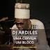 DJ Ardiles - Uma Cerveja um Bloco [XCLUSIVE]