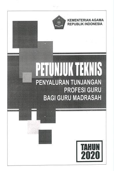 Juknis Penyaluran TPG Madrasah 2020