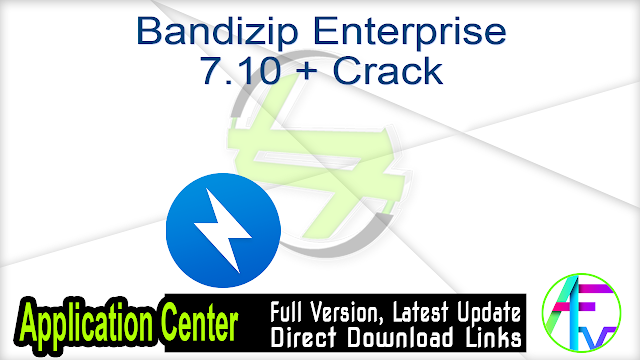 Bandizip Enterprise 7.10 + Crack