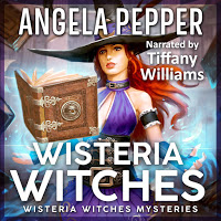 Audiobook cover fur Angela Pepper's Wisteria Witches book 1.