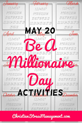 May 20 Be A Millionaire Day Activities
