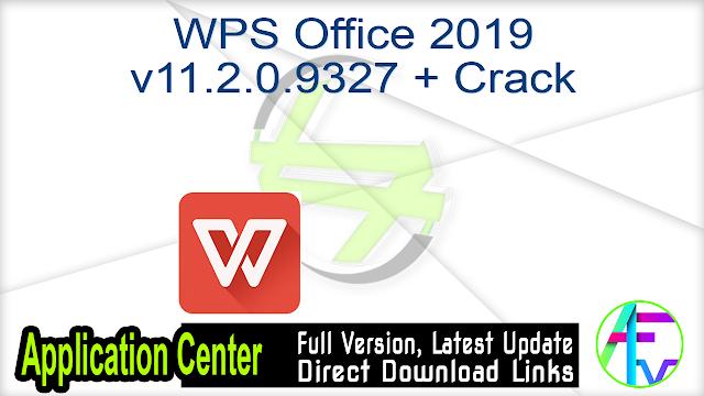 WPS Office 2019 v11.2.0.9327 + Crack
