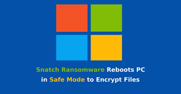 Snatch Ransomware