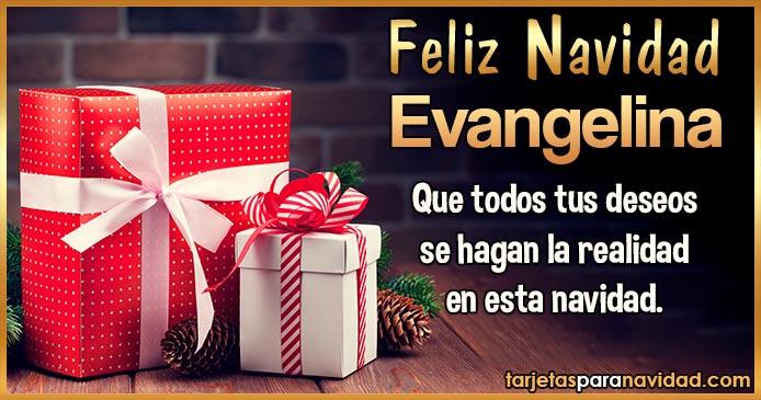 Feliz Navidad Evangelina