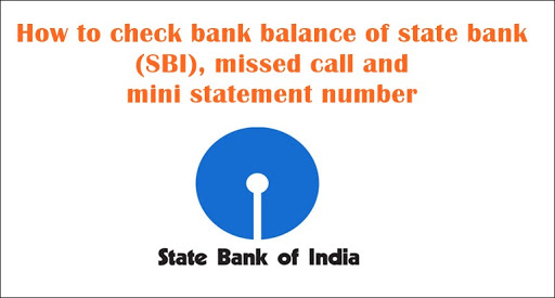 How to check bank balance of state bank SBI missed call and mini statement number