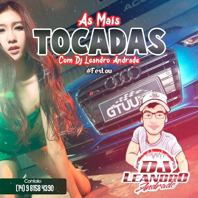 CD AS MAIS TOCADAS - DJ LEANDRO ANDRADE
