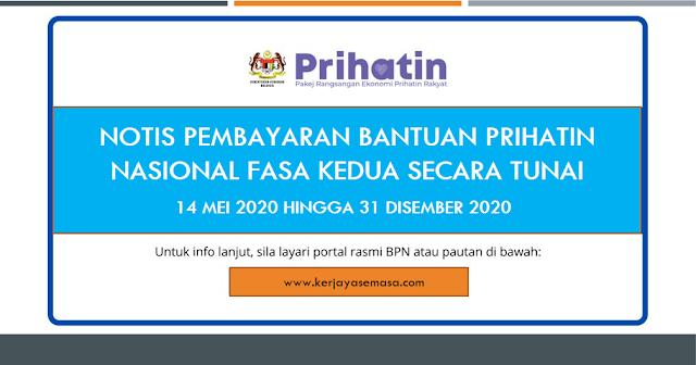 Pembayaran Bantuan Prihatin Nasional (BPN) Fasa Kedua secara tunai