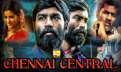 Chennai Central 2020 HDRip 400MB Hindi Dubbed 480p