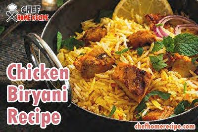 biryani, chicken biryani, biryani recipe- chefhomerecipe.com