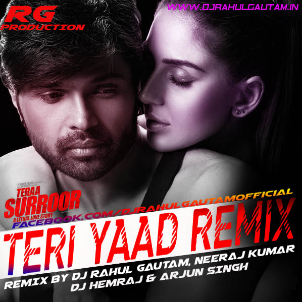 Jabhi Teri Yaad Song Downloadmp3: Teri Yaad -Ft Badshah Remix By Dj Rahul Gautam
