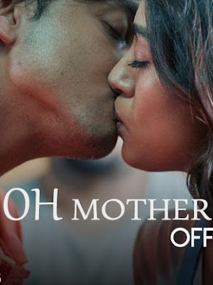 18+ OH Mother (2018) Addatimes S01 Complete WEB-Series 720p WEBRip 800MB    DesireHub