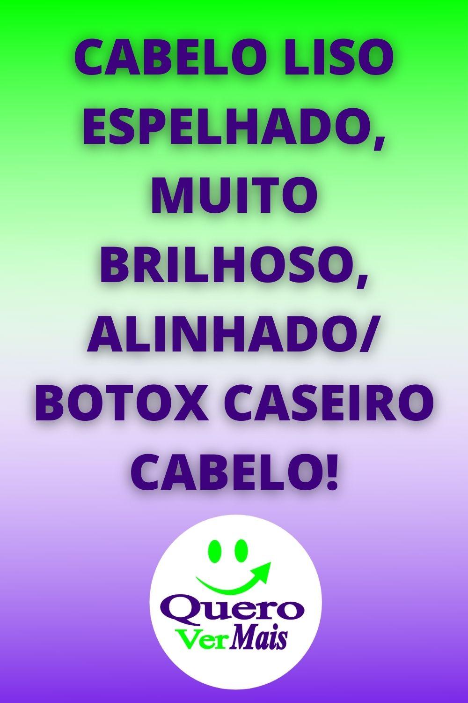 CABELO LISO ESPELHADO, MUITO BRILHOSO, ALINHADO/ BOTOX CASEIRO CABELO!